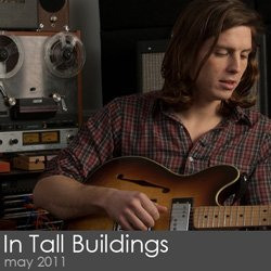 In Tall Buildings Session - May 2011