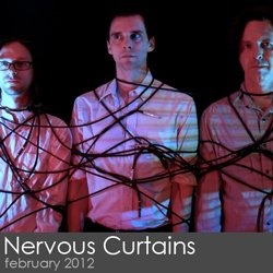 Nervous Curtains - February 2012