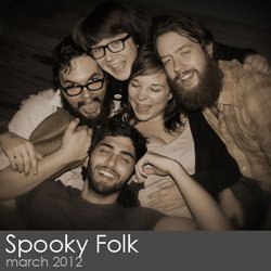 Spooky Folk - March 2012