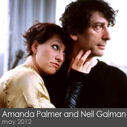 Amanda Palmer and Neil Gaiman - May 2012
