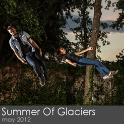 Summer Of Glaciers - May 2012