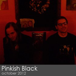 Pinkish Black - October 2012