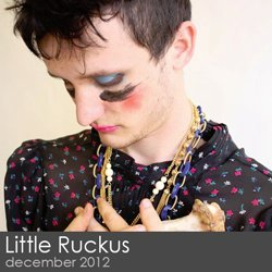 Little Ruckus - December 2012