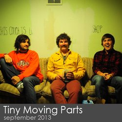 Tiny Moving Parts - September 2013