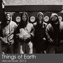 Things of Earth - December 2013
