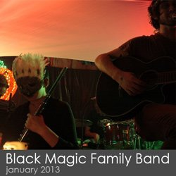Mike Bruno + the Black Magic Family Band - January 2013