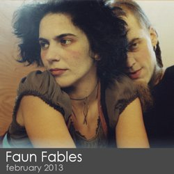 Faun Fables - February 2013