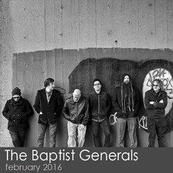 The Baptist Generals - February 2016