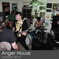 Anger House - October 2016